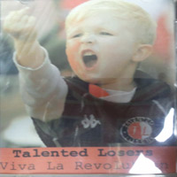 Talented Losers - viva la revolution